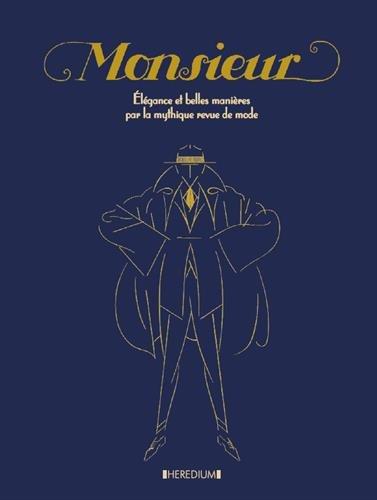 Monsieur : Elegance et belles manières par la mythique revue de mode