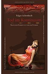 Tod im Kontinuum by Edgar Achenbach (2015-10-20) Taschenbuch