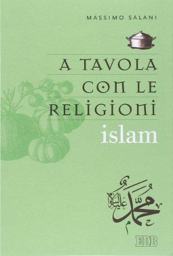 A tavola con le religioni. Islam