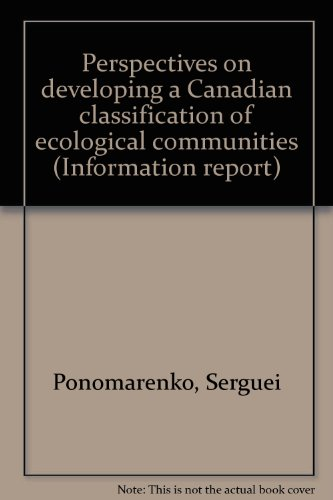 perspectives-on-developing-a-canadian-classification-of-ecological-communities-information-report