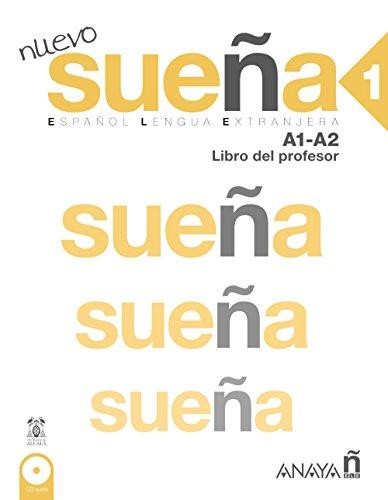 Nuevo Sueña 1. Libro del Profesor A1-A2 (Métodos - Sueña - Sueña 1 Nivel Inicial - Libro Del Profesor)