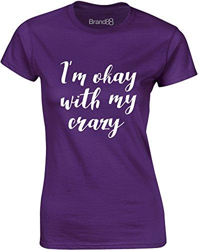 Brand88 - I'm Okay With My Crazy, Mesdames T-shirt imprimé Pourpre/Blanc