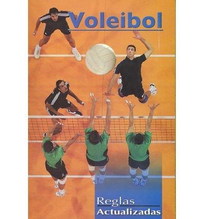 Reglas actualizadas de voleibol/ Updated Rules for Volleyball