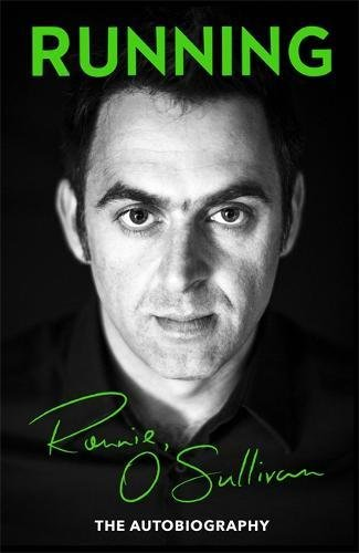 Running: The Autobiography por Ronnie O'Sullivan