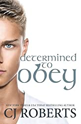Determined to Obey by CJ Roberts (2014-11-11)