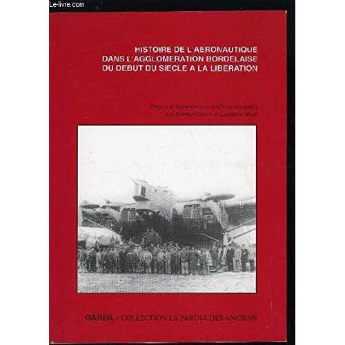 Histoire de l'aéronautique dans l'agglomération bordelaise du début du siècle à la Libération