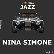 Highway Jazz - Nina Simone, Vol. 1