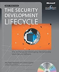 The Security Development Lifecycle: SDL: A Process for Developing Demonstrably More Secure Software (Developer Best Practices) by Michael Howard (2006-06-28)