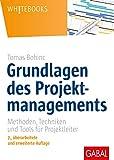 Grundlagen des Projektmanagements: Methoden