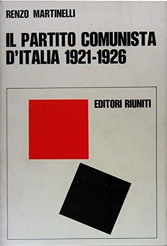 Il partito comunista d'Italia (1921-1926)