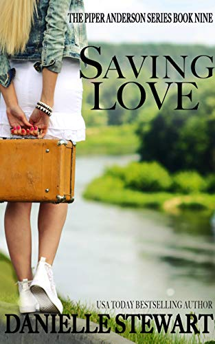 Saving Love (Piper Anderson Series Book 9) (English Edition) eBook ...