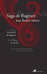 Saga de Ragnarr aux braies velues: suivie du dit des fils de Ragnarr et du chant de kráka