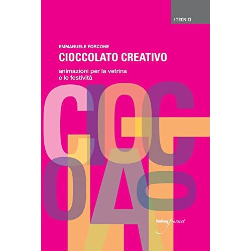 Cioccolato Creativo. Animazioni Per La Vetrina E Le Festività