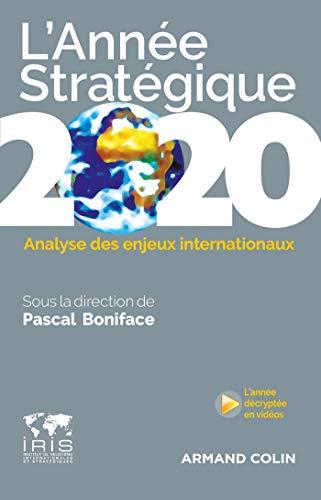 L'Année stratégique 2020: Analyse des enjeux internationaux par Pascal Boniface