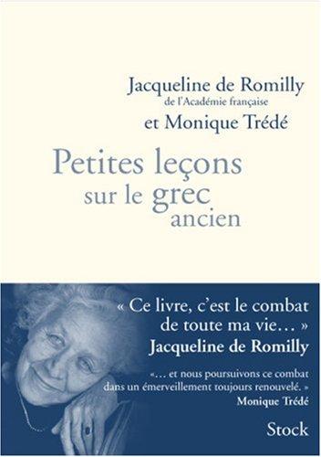 Petites lecons sur le grec ancien par Jacqueline de Romilly