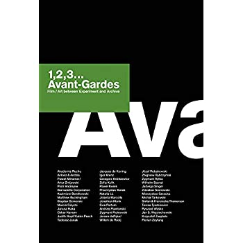 1,2,3... Avant-Gardes : Film/Art between Experiment and Archive