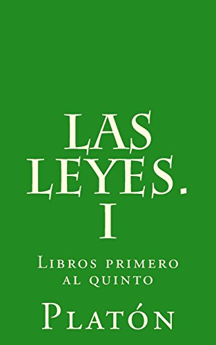 Las leyes. I: Libros primero al quinto