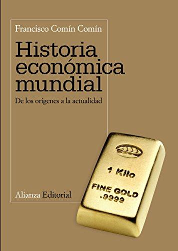 Historia económica mundial: De los orígenes a la