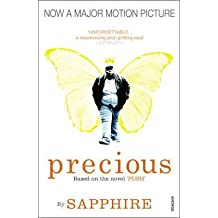 "[Precious: Based on the Novel ""Push""] (By: Sapphire) [published: January, 2010]"