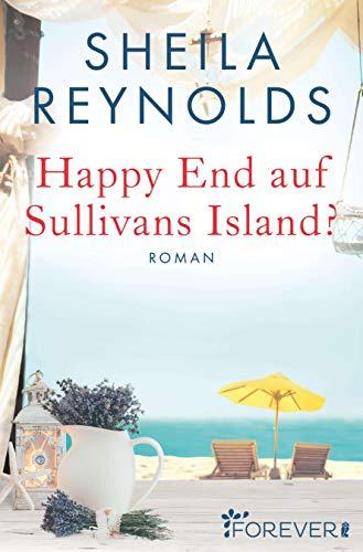 Happy End auf Sullivans Island? (Charleston-Love-Storys, Band 1)