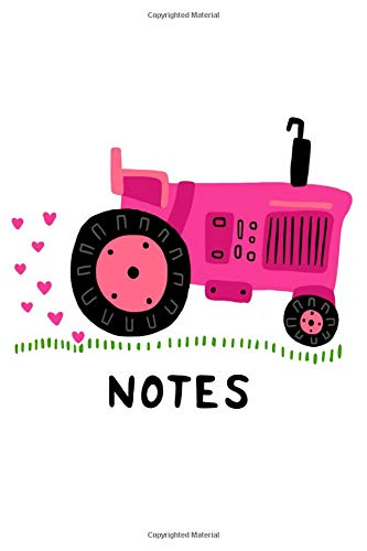 Notes: Pink Tractor Blank Notebook 120 pages 6x9 Inches Garden Farm Girl Ladies Women Farmer Country Homestead Vegetables