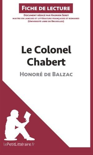 Le Colonel Chabert d'Honoré de Balzac (Fiche de lecture): Résumé complet et analyse détaillée de l'oeuvre