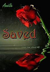 Saved: 'Dark Love' series #3