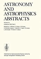 Literature 1975, Part 1: Volume 13 (Astronomy and Astrophysics Abstracts)