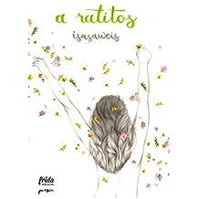 A RATITOS (Colección Poesía)