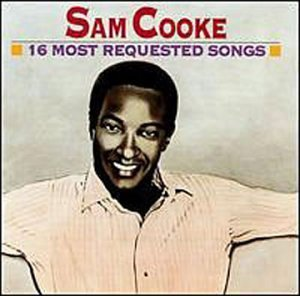 Sam Cooke - 16 Most Requested Songs