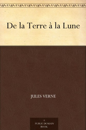 De la Terre à la Lune (French Edition)