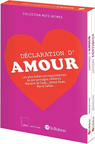 Déclaration d'amour : 2 volumes : Lettres érotiques ; Lettres d'amour