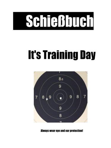 Schiessbuch it's training day