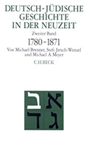 Deutsch-jüdische Geschichte in der Neuzeit, 4 Bde, Bd.2, Emanzipation und Akkulturation 1780-1871