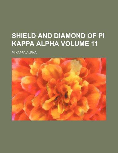 Shield and Diamond of Pi Kappa Alpha Volume 11 Diamond Shield