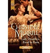 [Lady Drusilla's Road to Ruin] [by: Christine Merrill]