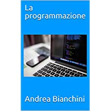 La programmazione (Italian Edition)