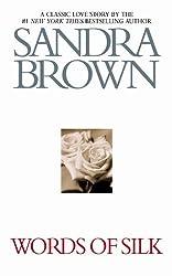 Words of Silk by Sandra Brown (2005-04-01)