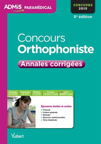 Concours orthophoniste : Annales corrigées