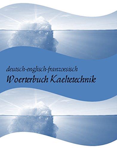 Buchseite und Rezensionen zu 'deutsch-englisch-franzoesisch Woerterbuch Luft-, Klima und Kaeltetechnik (Begriffe-Uebersetzungen fuer Mechatroniker-Kaeltetechnik + Kaeltemonteure + Kaeltefachleute)' von Markus Wagner