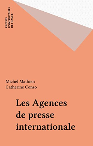 Les Agences de presse internationale