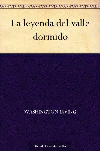 La leyenda del valle dormido (Spanish Edition)