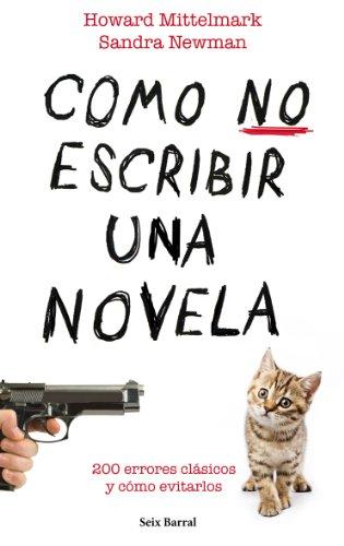 Cómo no escribir una novela (Biblioteca Abierta) por Sandra Newman