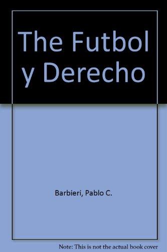 The Futbol y Derecho por Pablo C. Barbieri