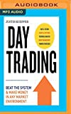 Day Trading: Beat the System & Make Money in Any Market Environment