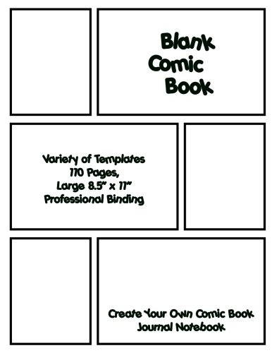"Blank Comic Book. Create Your Own Comic Book Journal Notebook: 110 Pages, Large 8.5"" x 11"", Variety of Templates For Comic Book Drawing: Idea and Design Sketchbook. Professional Binding"