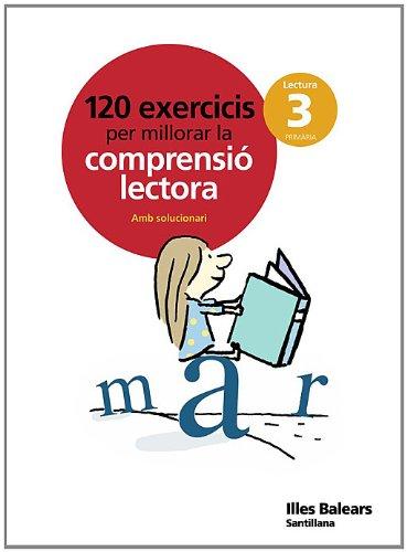 120 EXERCICIS PER MILLORAR LA COMPRENSIO LECTORA 3 PRIMARIA - 9788429499704