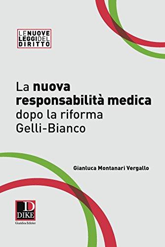 La nuova responsabilità medica dopo la riforma Gelli-Bianco