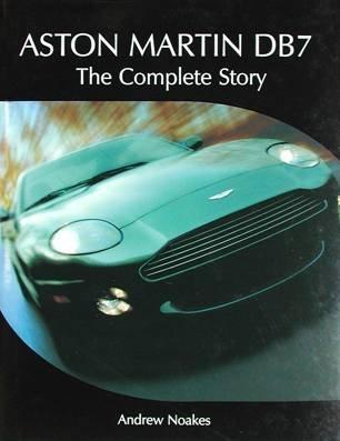 Aston Martin : Une fabuleuse histoire par Andrew Noakes