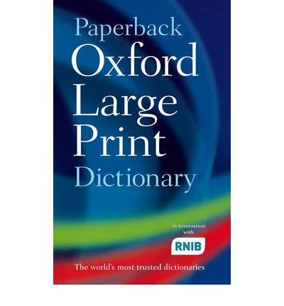 (Oxford Large Print Dictionary) By Oxford (Author) Paperback on (Aug , 2007)